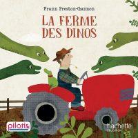 01-Pilotis-Album-LaFermeDinos-Couv-01.indd
